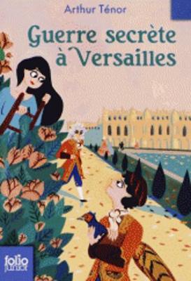 Guerre Secrete a Versailles (Paperback)