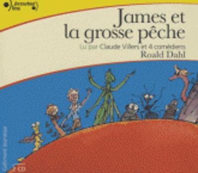 James et la grosse peche, lu par Claude Villers (2 CD)