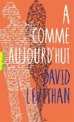 A comme aujourd'hui (Paperback)
