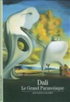 Decouverte Gallimard: Dali Le Grand Paranoiaque (Paperback)