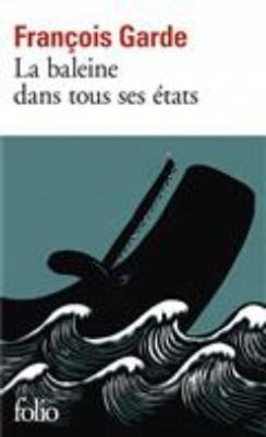 La Baleine Dans Tous Ses \Etats (Paperback)