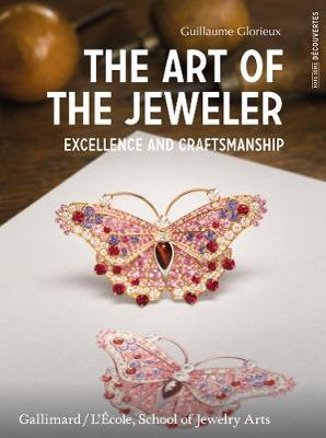 The Art of the Jeweler:: Excellence and Craftmanship (Paperback)