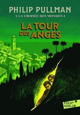 A la croisee des mondes 2/La tour des anges (Paperback)