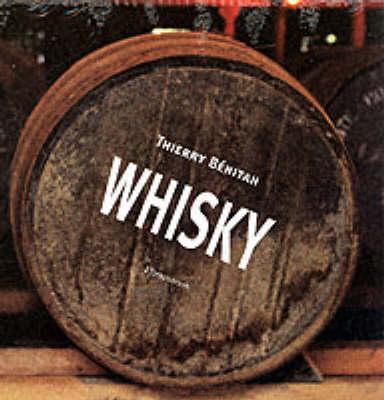 Whisky: The Secrets of Whisky Volume 1 (Hardback)