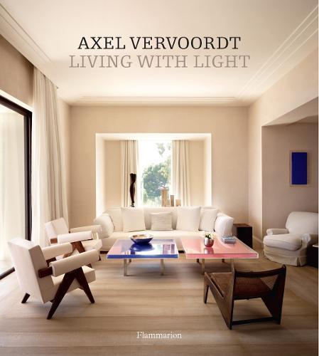 Axel Vervoordt: Living with Light (Hardback)