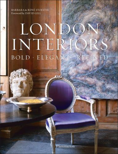 New London Interiors: Bold, Elegant, Refined (Hardback)