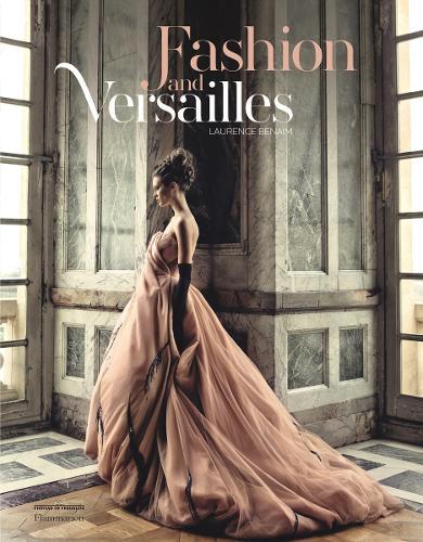 Fashion and Versailles (Hardback)