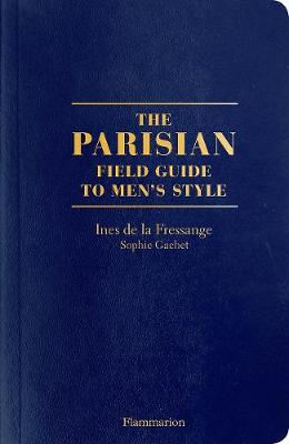 The Parisian Field Guide to Men's Style (Paperback)