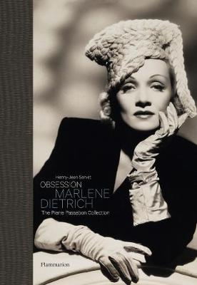 Obsession: Marlene Dietrich: The Pierre Passebon Collection (Hardback)