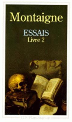 Essais - Livre deuxieme (Paperback)