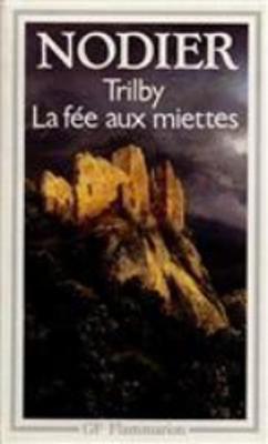 Trilby/La Fee Aux Miettes (Paperback)