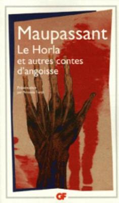 Le Horla: et Autres Contes d'Angoisse (Paperback)
