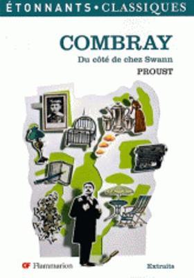 Combray: Du Cote De Chez Swann (Paperback)
