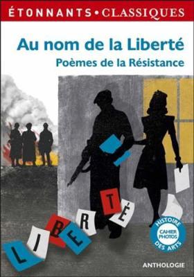 Au nom de la liberte: poemes de la Resistance (Paperback)