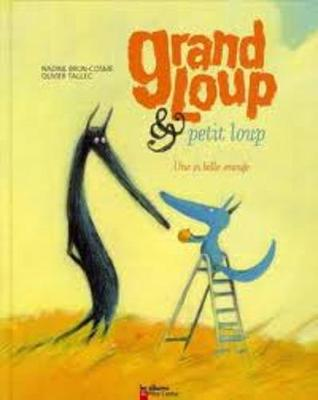 Grand Loup ET Petit Loup 3/Une SI Belle Orange (Hardback)
