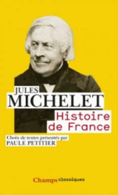Histoire De France: Choix De Textes Presentes Par Paule Petitier (Paperback)