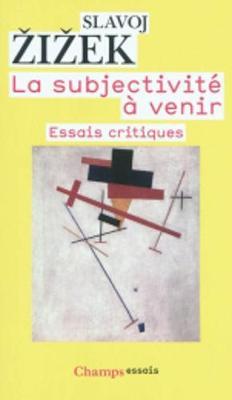 La Subjectivite a Venir (Paperback)