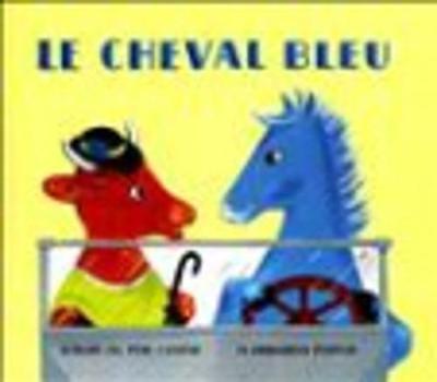 Le Cheval Bleu/Book + Audio CD (Hardback)