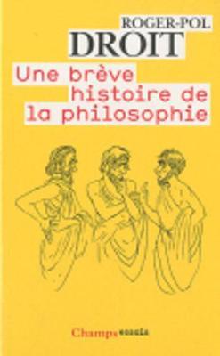 Une Breve Histoire De LA Philosophie (Paperback)