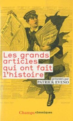 Les Grands Articles Qui Ont Fait L'Histoire (Paperback)