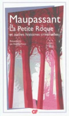 La Petite Roque Et Autres Nouvelles Criminelles (Paperback)