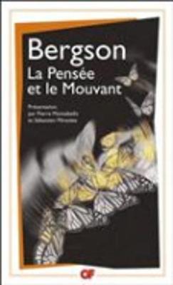 La Pensee Et Le Mouvant (Paperback)