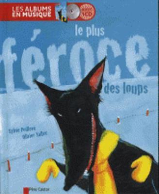 Le Plus Feroce DES Loups (Livre + CD) (Hardback)