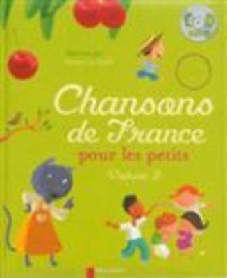 Chansons De France Pour Les Petits/Volume 2 (Hardback)