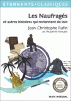 Les Naufrages Et Autres Histoires Qui Reviennent De Loin (Paperback)
