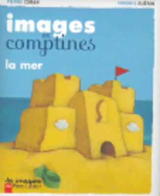 Images En Comptines: LA Mer (Hardback)