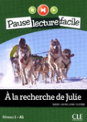 A la recherche de Julie (Niveau 1) (Paperback)
