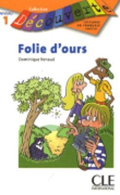 Decouverte: Folie d'ours (Paperback)