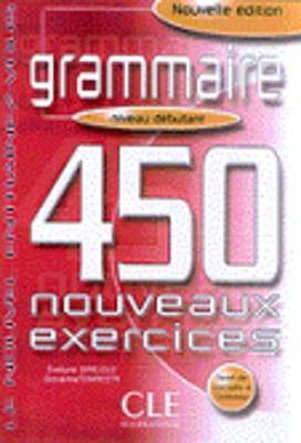 Le Nouvel Entrainez-vous: Grammaire - 450 nouveaux exercices - CD-Rom debuta