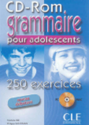 Grammaire Pour Adolescents 250 Exercices: CD-Rom 1