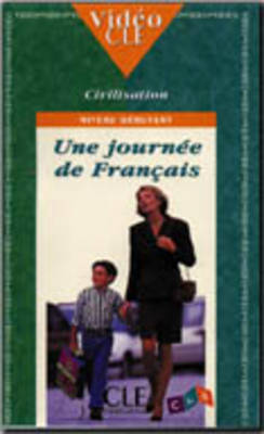 Video Cle Civilisation: Une Journee De Francais: Une Journee De Francais (Paperback)