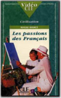 Video Cle Civilisation: Les Passions DES Francais: Les Passions DES Francais (Paperback)