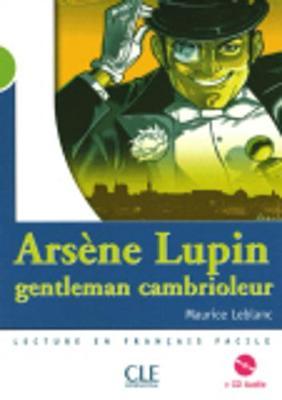 Arsene Lupin, gentleman cambrioleur - Livre & CD-audio