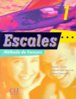 Escales: Livre de l'eleve 1 (Paperback)