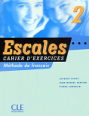 Escales: Cahier d'exercices + CD-audio 2