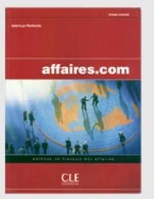Affaires.Com: Livre De L'Eleve (Paperback)