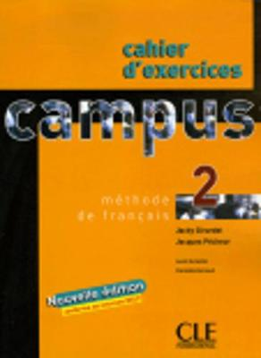Campus: Cahier d'exercices & corriges 2 (Paperback)