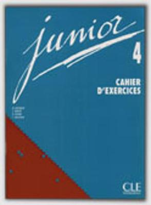 Junior: Cahier d'exercices 4 (Paperback)