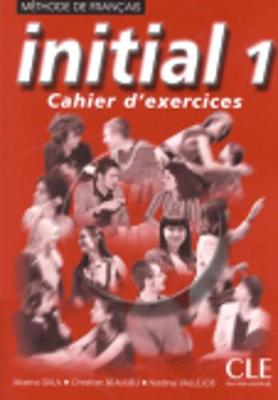 Initial: Cahier d'exercices 1 (Paperback)