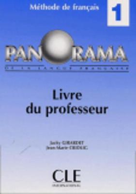 Panorama De LA Langue Francaise: Livre Du Professeur 1 (Paperback)