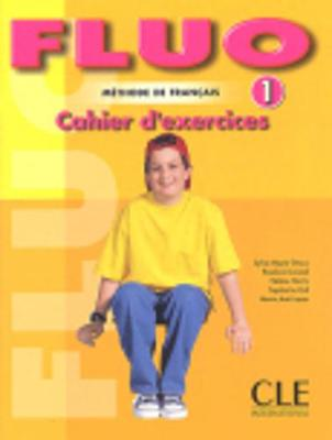 Fluo: Cahier d'exercices 1 (Paperback)