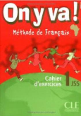 On Y Va!: Cahier D'Exercices 1 (Paperback)