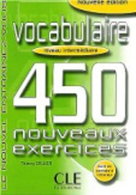 Le Nouvel Entrainez-vous: Vocabulaire - 450 nouveaux exercices - Livre interm\ (Paperback)