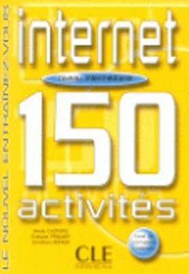 Le Nouvel Entrainez-Vous: Internet - 150 Activites - Livre & Corriges (Paperback)
