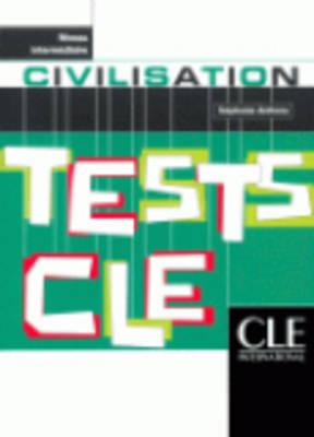 Tests Cle: Civilisation - Niveau Debutant (Paperback)