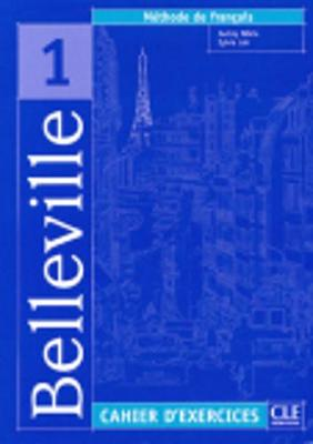 Belleville: Cahier D'Exercices + CD-Audio 1